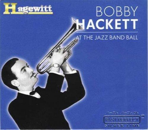 Bobby Hackett - At The Jazz Band Ball - CD, 15 tracks, NEW, OVP